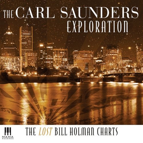 Carl Exploration Saunders Lost Bill Holman Charts