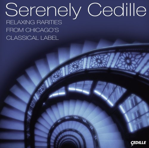 Serenely Cedille Serenely Cedille Various Various
