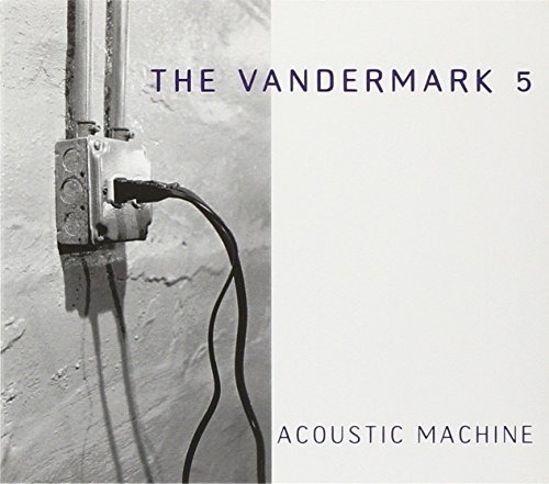 Vandermark 5 Acoustic Machine