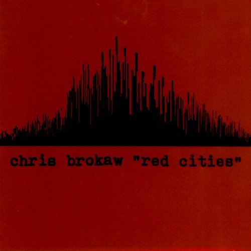 Chris Brokaw Red Cities