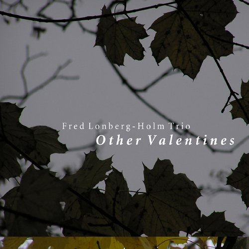Fred Trio Lonberg Holm Other Valentines