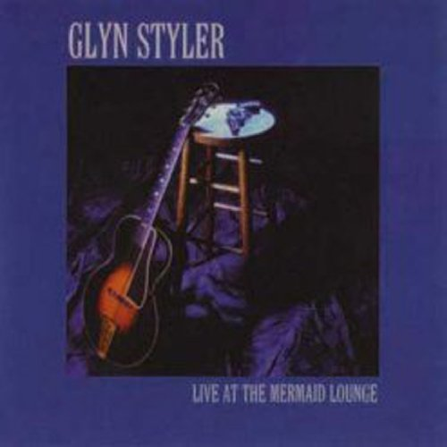 Glyn Styler Live At The Mermaid Lounge