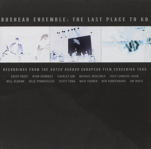 Boxhead Ensemble Last Place To Go Feat. Palace Grubbs O'rourke Frost