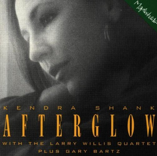 Kendra & Larry Willis Shank Afterglow Feat. Larry Willis Quartet