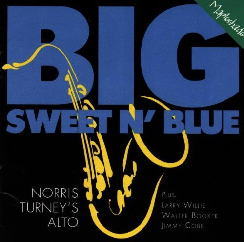 Norris Quartet Turney Big Sweet N' Blue