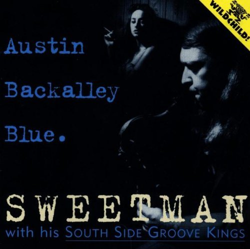Sweetman & South Side Groove Kings Austin Back Alley Blue