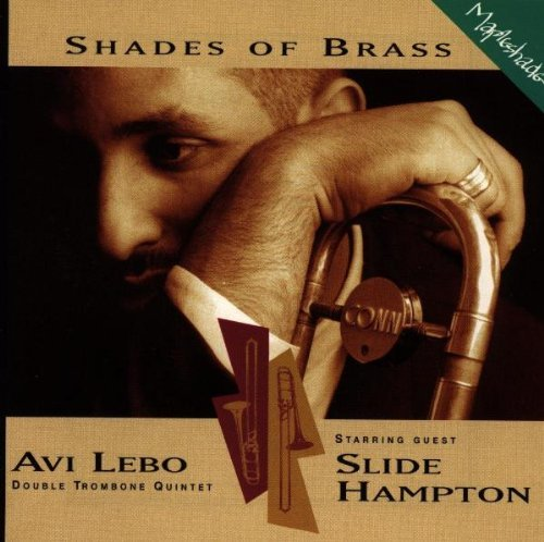 Avi Quintet Hampton Leibo Shades Of Brass