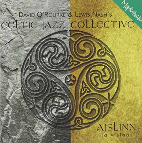 Celtic Jazz Collective Celtic Jazz Collective Feat. O'rourke Nash
