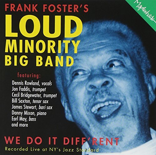 Frank Foster's Loud Minority Big Band We Do It Diff'rent