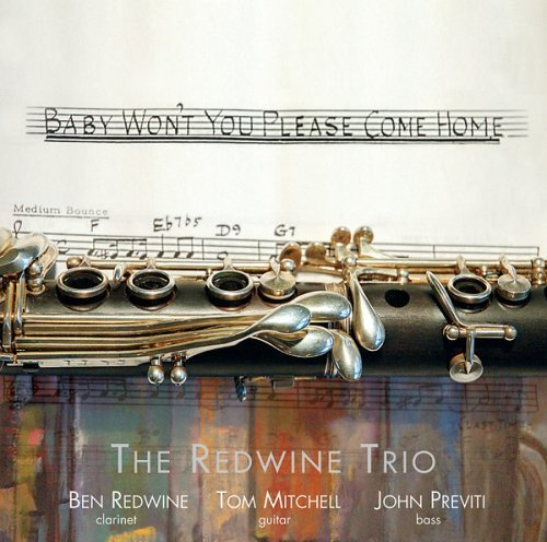 Redwine Trio Baby Won't You Please Come Hom