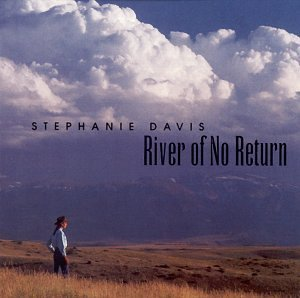 Stephanie Davis River Of No Return