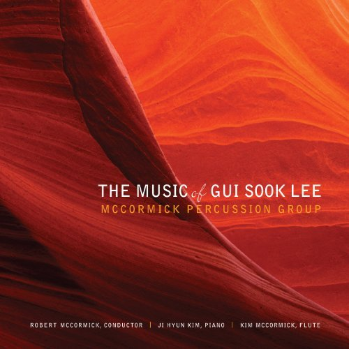 G.S. Lee Music Of Gui Sook Lee Mccormick Percussion Group