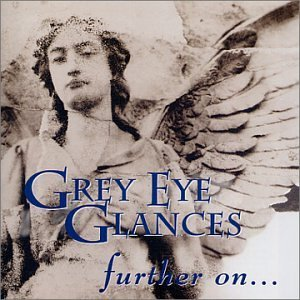 Grey Eye Glances Songs Of Leaving