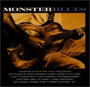 Monster Blues Monster Blues King James Wells Castro Mahal