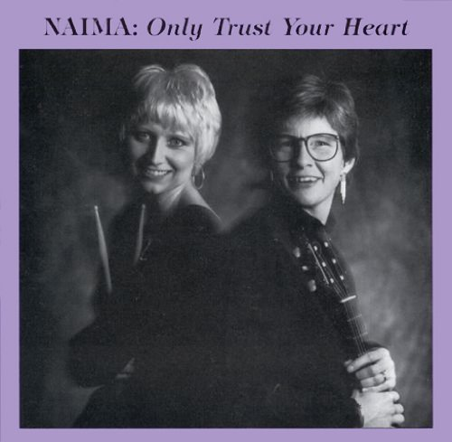 Naima Only Trust Your Heart