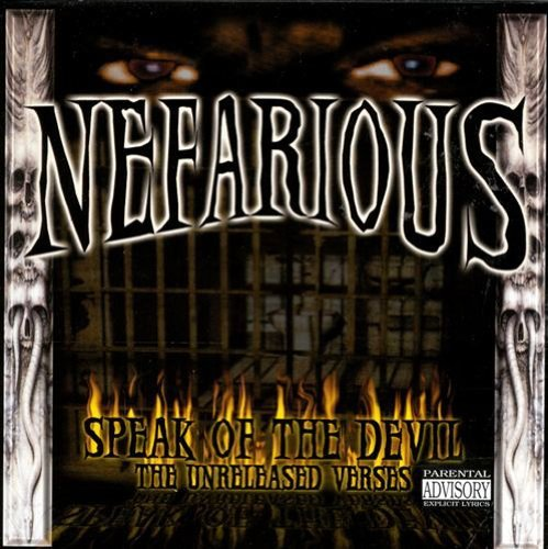 Nefarious Speak Of Da Devil Feat. Brotha Lynch Hung