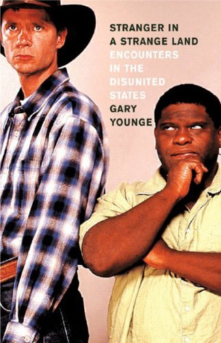 Gary Younge Stranger In A Strange Land Encounters In The Disunited States