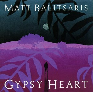 Matt Balitsaris Gypsy Heart