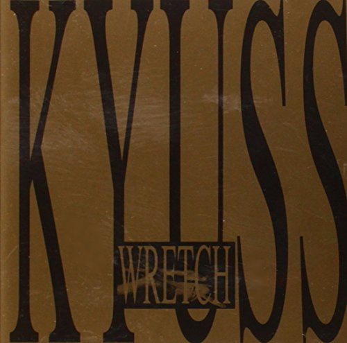Kyuss Wretch Import Gbr
