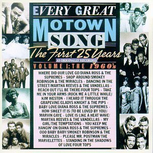 Every Great Motown Song Vol. 1 60's Every Great Mo Gaye Weston Marvelettes Every Great Motown Song