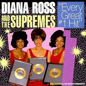 The Supremes Every Great No. 1 Hit