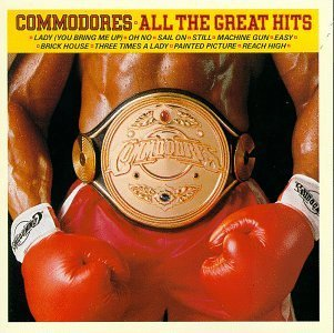 Commodores All The Great Hits