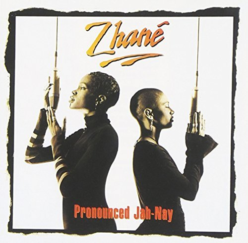 Zhane Pronounced Jah Nay