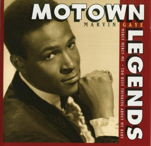 Marvin Gaye Too Busy Thinking About My Bab Motown Legends