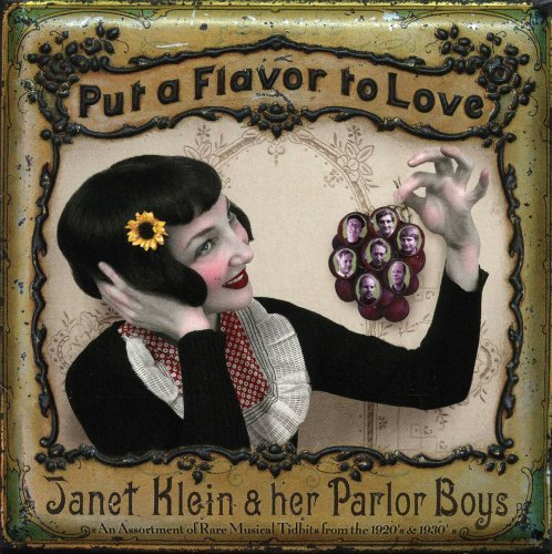 Janet & Her Parlor Boys Klein Put A Flavor To Love