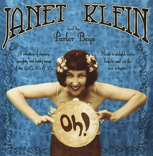 Janet & Her Parlor Boys Klein Oh!