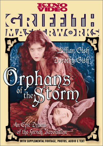 Orphans Of The Storm (1921) Orphans Of The Storm (1921) Nr