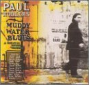 Rodgers Paul Tribute To Muddy Waters