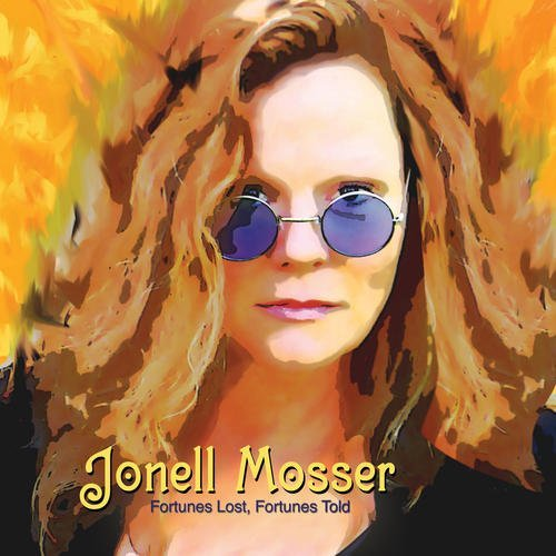 Jonell Mosser Fortunes Lost Fortunes Told