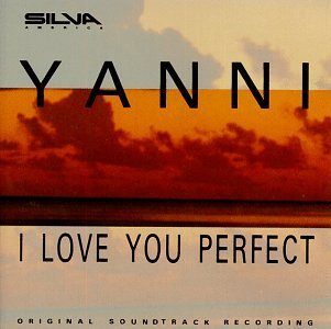 I Love You Perfect Tv Soundtrack Music By Yanni