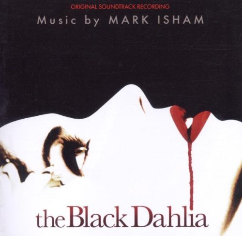 Black Dahlia Soundtrack