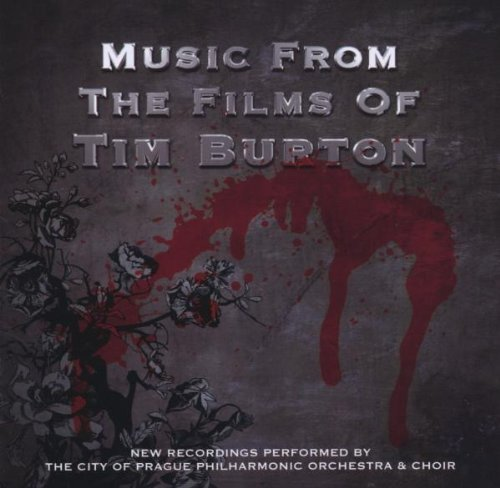 City Of Prague Philharmonic Music From The Films Of Tim Bu