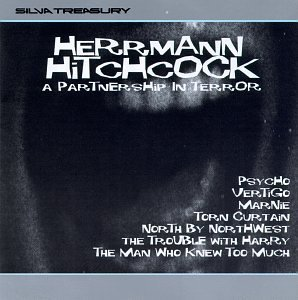 Herrmann Hitchcock Collaborati Soundtracks Vertigo North By Northwest Psycho Trouble With Harry