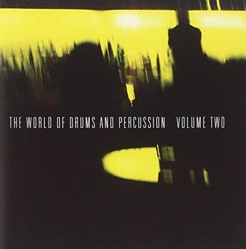 World Of Drums & Percussion Vol. 2 World Of Drums & Percus Alias Erskine Gurtu Velez World Of Drums & Percussion
