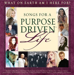 Songs For A Purpose Driven Lif Songs For A Purpose Driven Lif Watts Brown Grant Max Mullen Wallace Chapman