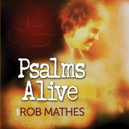 Rob Mathes Psalms Alive!