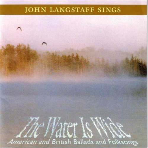 John Langstaff Water Is Wide American & Briti