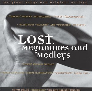 Lost Megamixes & Medleys Lost Megamixes & Medleys