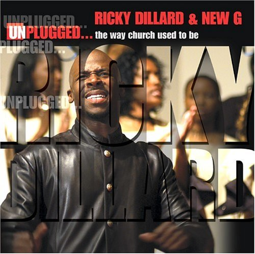 Ricky & New Generation Dillard Unplugged Way Church Used To B 2 CD
