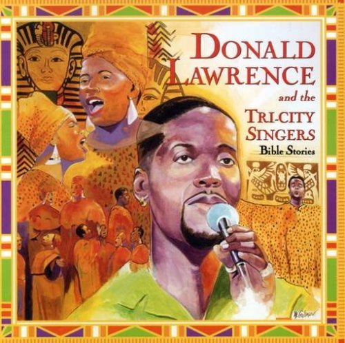 Donald Lawrence Bible Stories