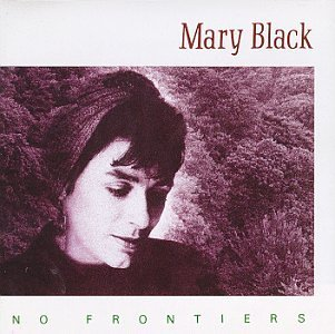 Mary Black No Frontiers