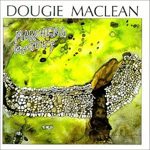 Dougie Maclean Marching Mystery