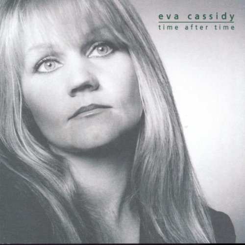 Eva Cassidy Time After Time