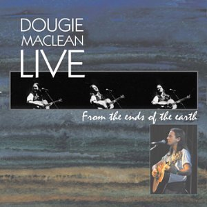 Dougie Maclean Live From The Ends Of The Eart