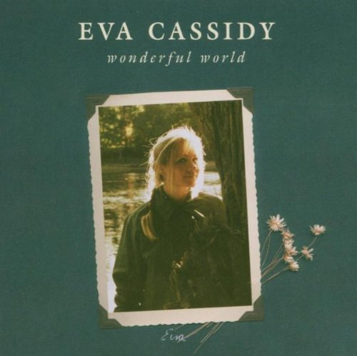 Eva Cassidy Wonderful World