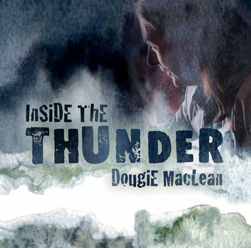 Dougie Maclean Inside The Thunder